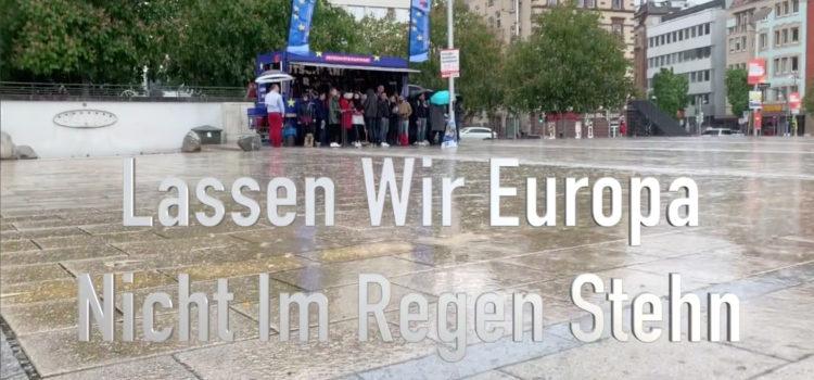 Wir Lassen Europa Nicht Im Regen Stehen